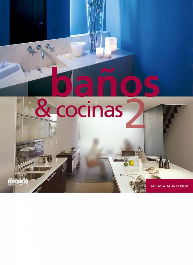 BAÑOS Y COCINAS II