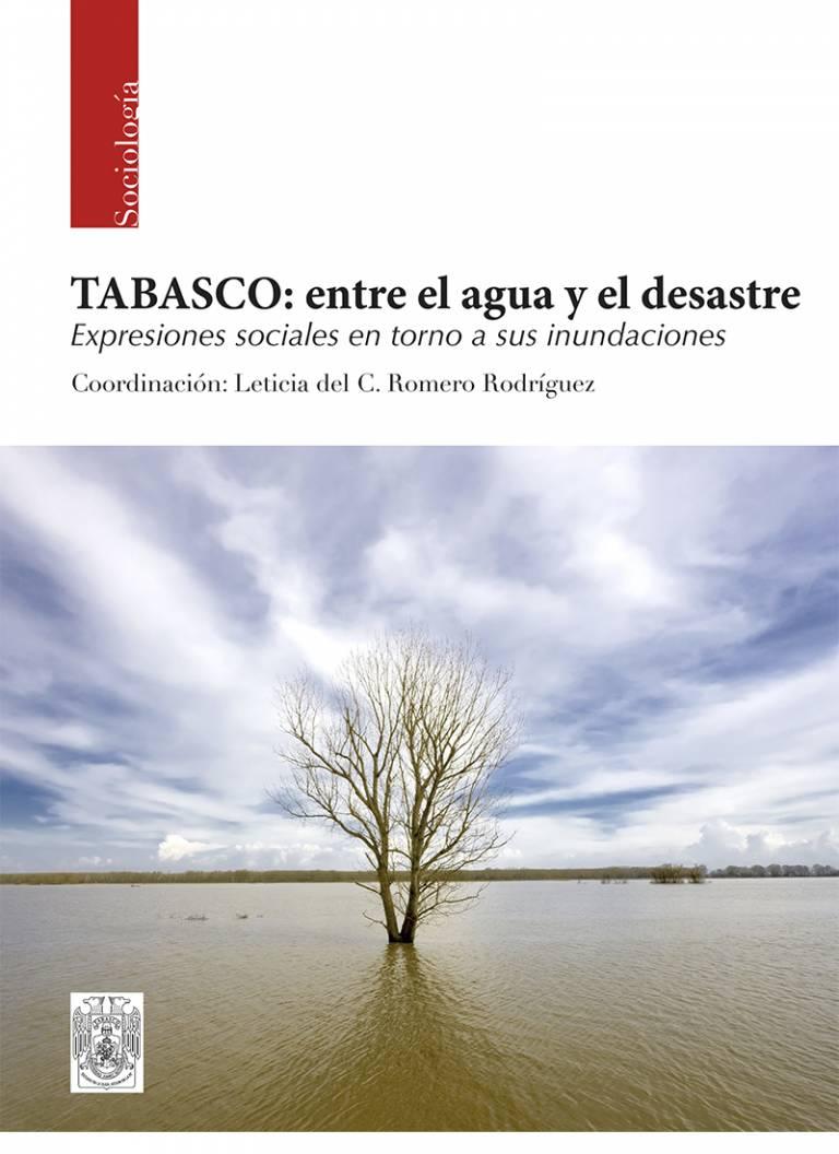 TABASCO ENTRE EL AGUA Y EL DESASTRE