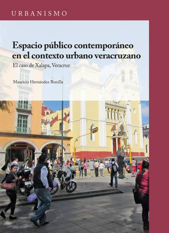 Espacio Público Contemporáneo Urbano Veracruzano