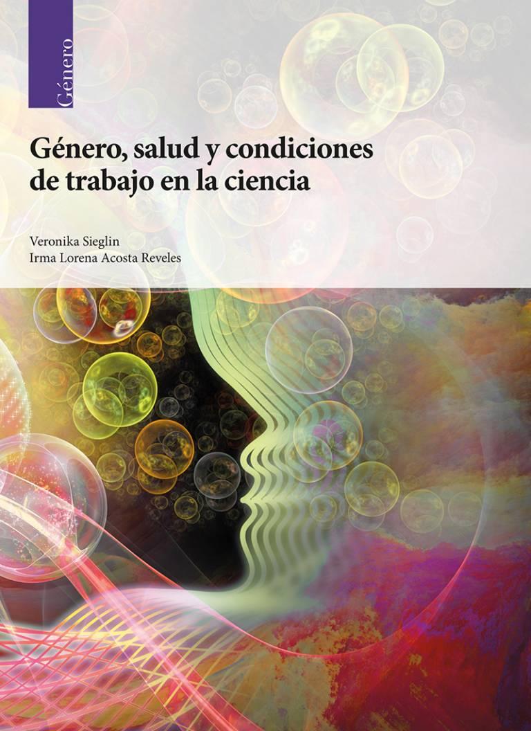 genero-salud-y-condiciones-de-trabajo-en-la-ciencia