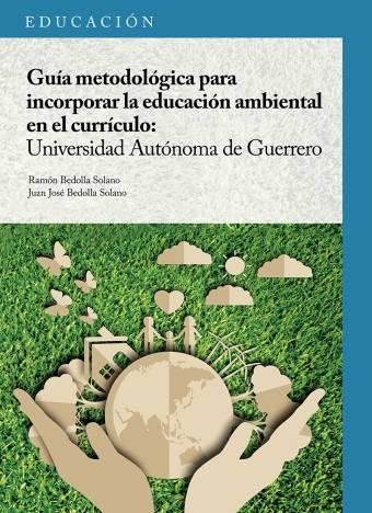 Guía Metodológica para Incorporar la Educación Ambiental
