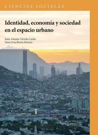 Identidad Económica y Sociedad en el Espacio Urbano