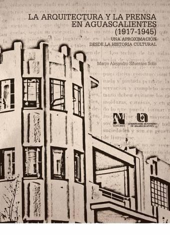 la-arquitectura-y-prensa-en-ags