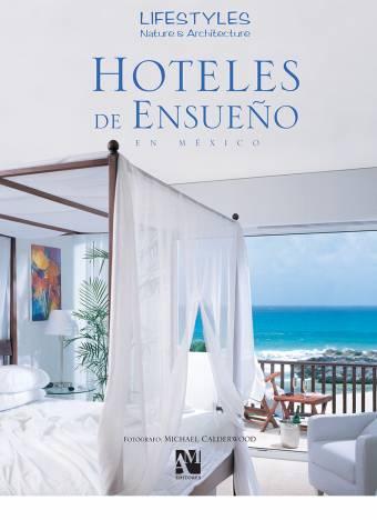 lifestyle-hoteles-de-ensueno